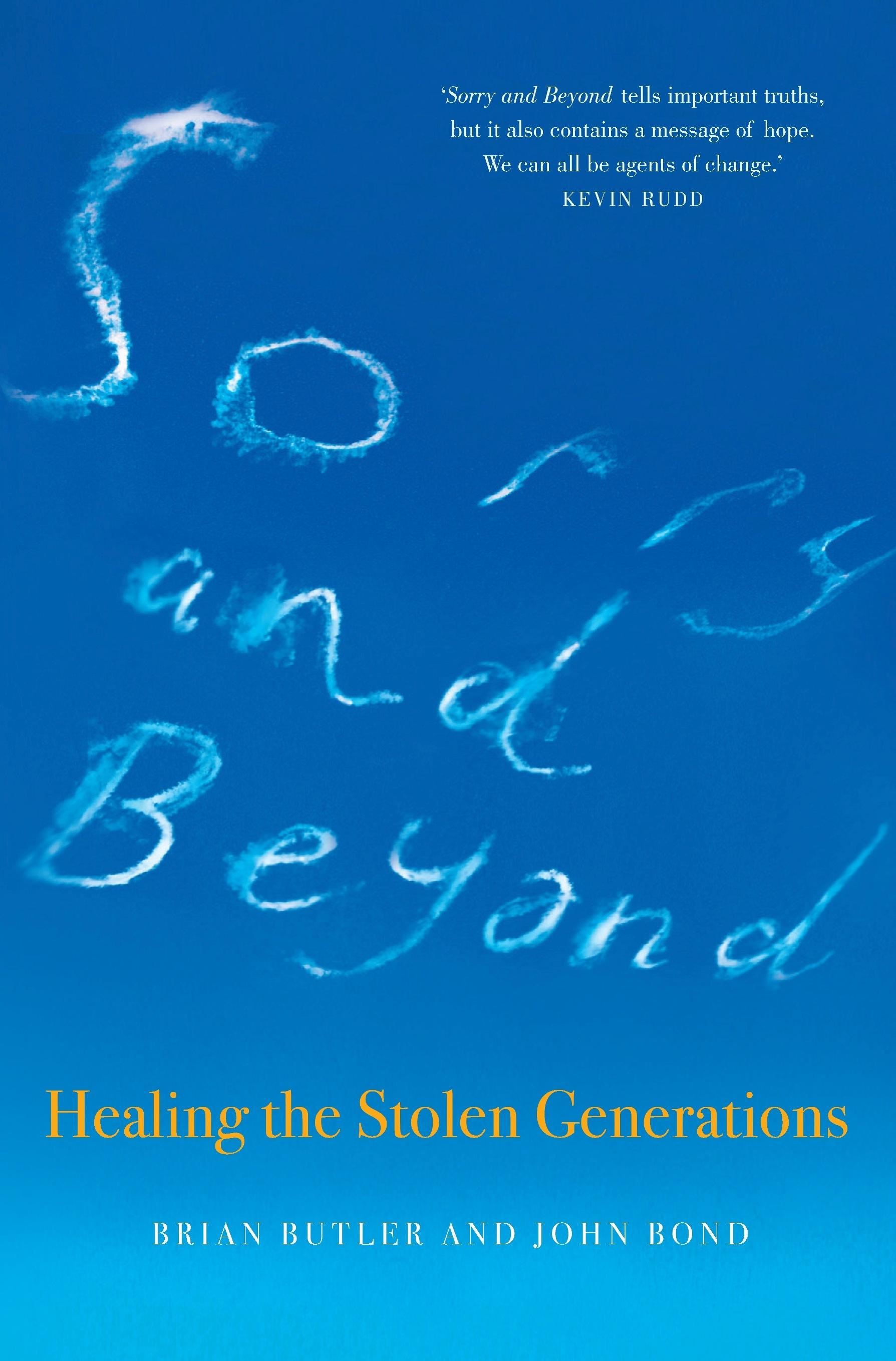 Sorry and Beyond: Healing theStolenGenerations