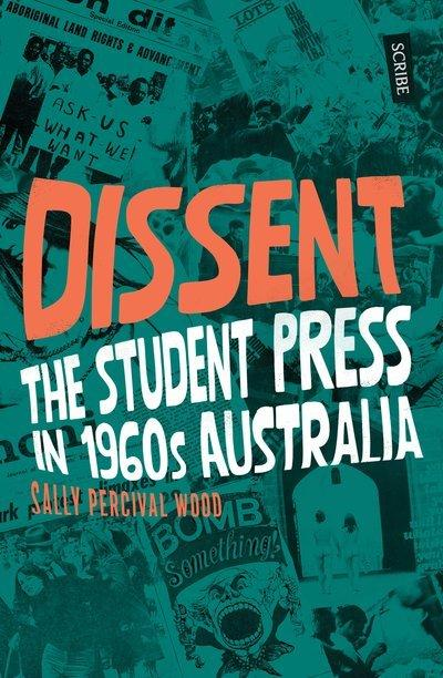 Dissent: The Student Press in 1960s Australia