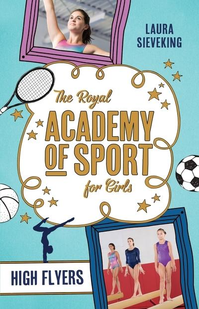 High Flyers: The Royal Academy of Sport for Girls 1