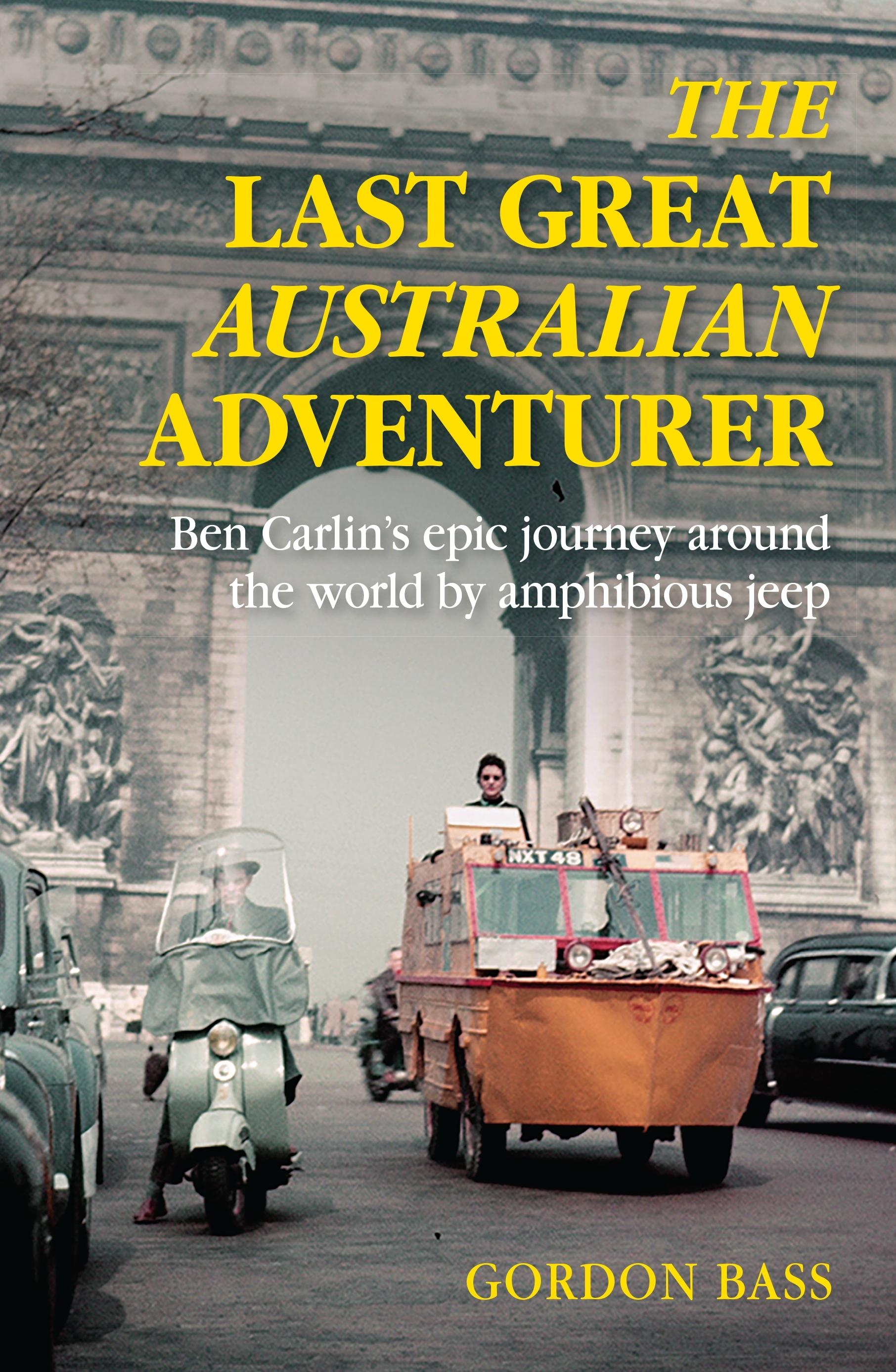 The Last GreatAustralianAdventurer
