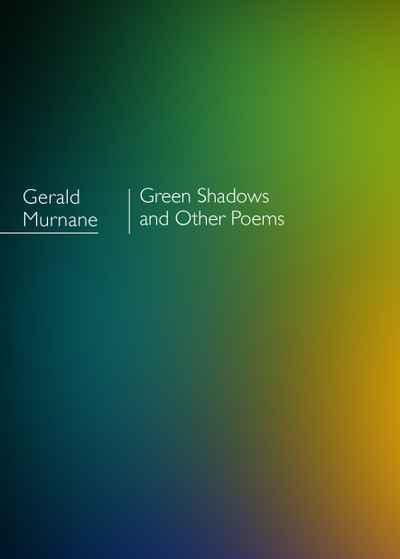 Green Shadows and other poems