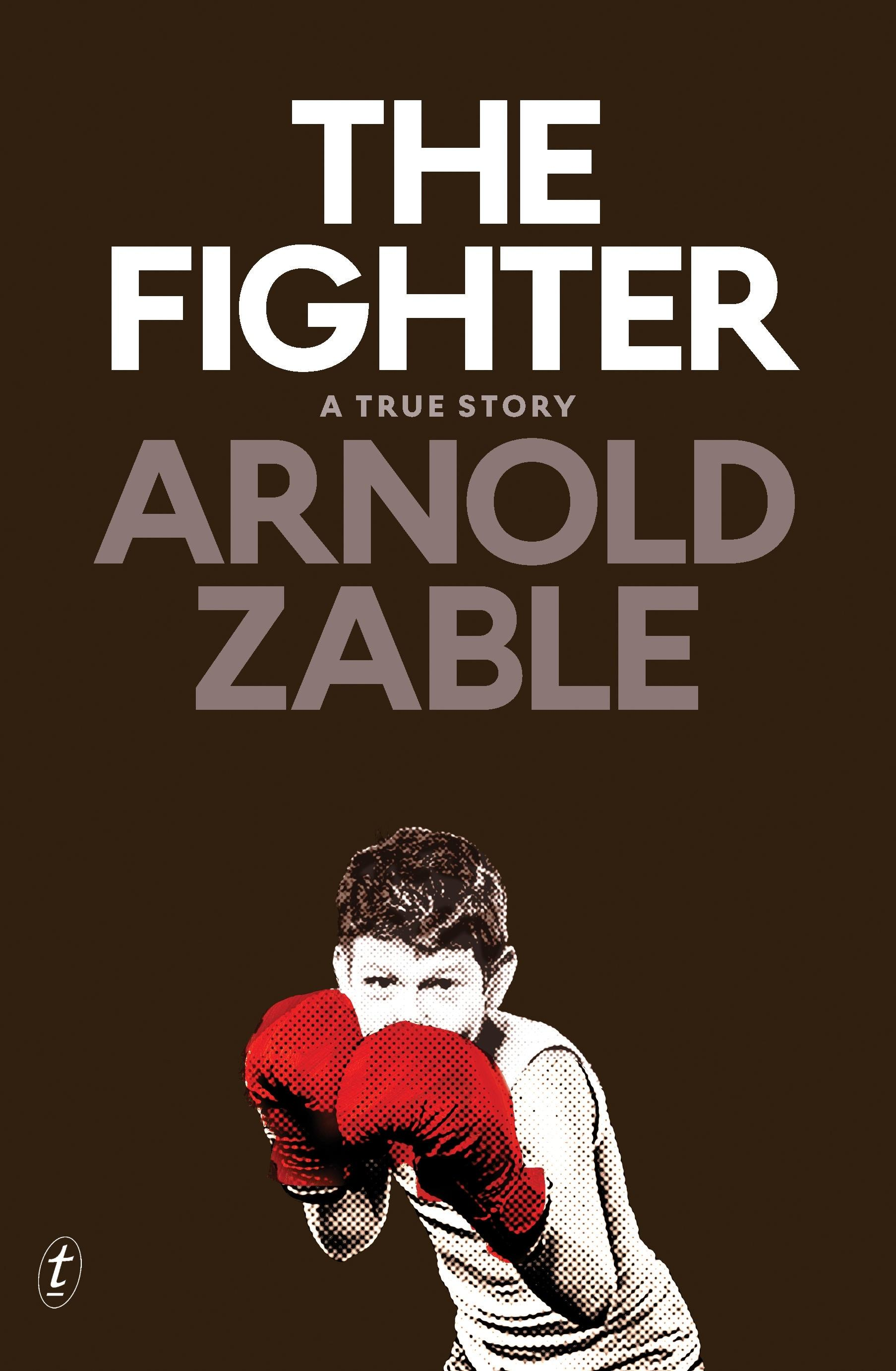 The Fighter: A True Story