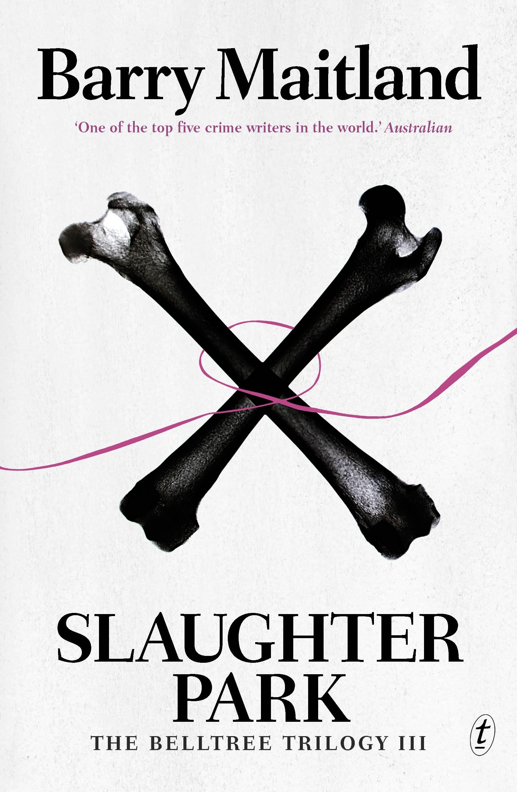 Slaughter Park: The Belltree Trilogy,BookThree