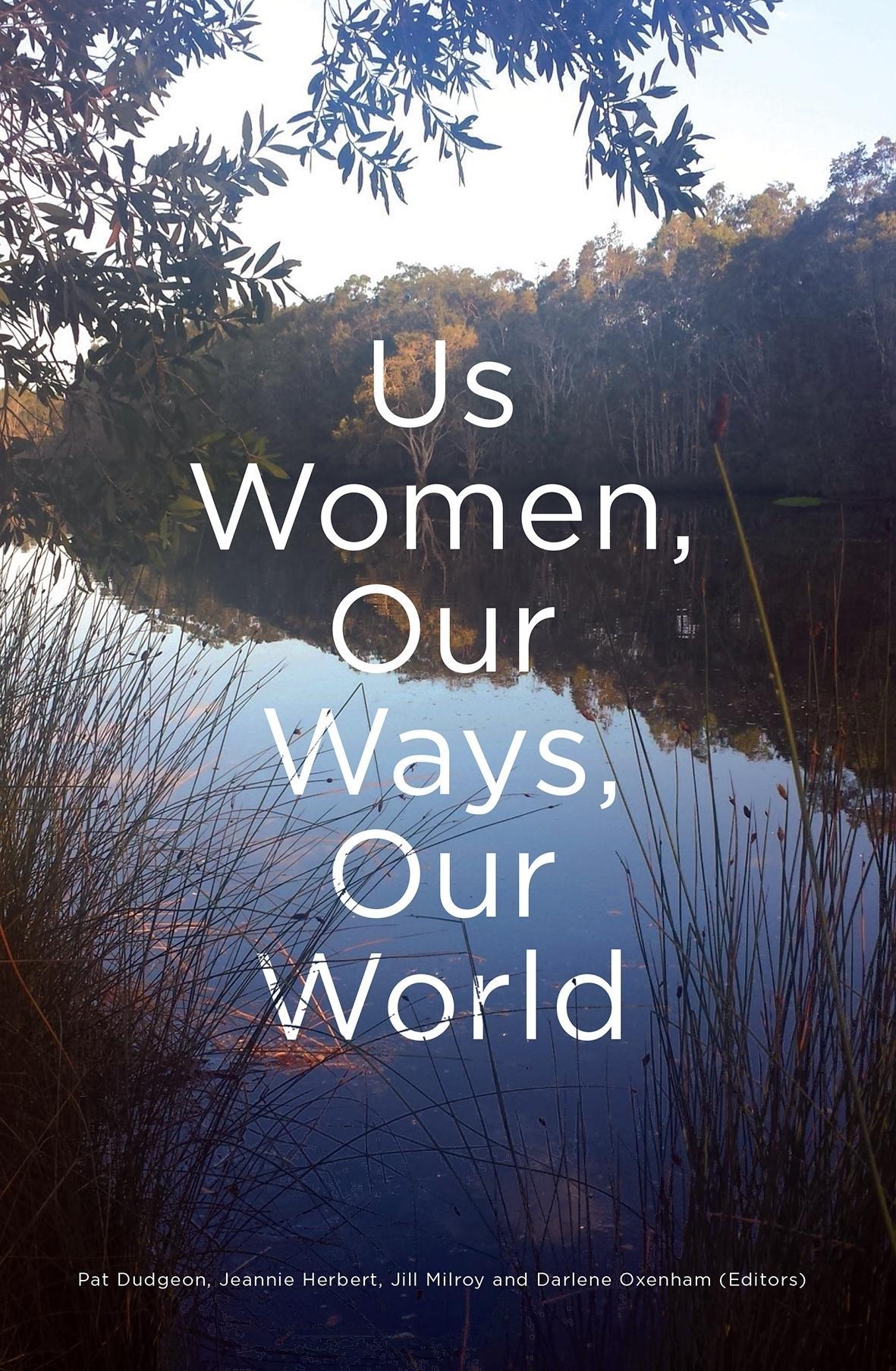 Us Women, Our Ways,OurWorld