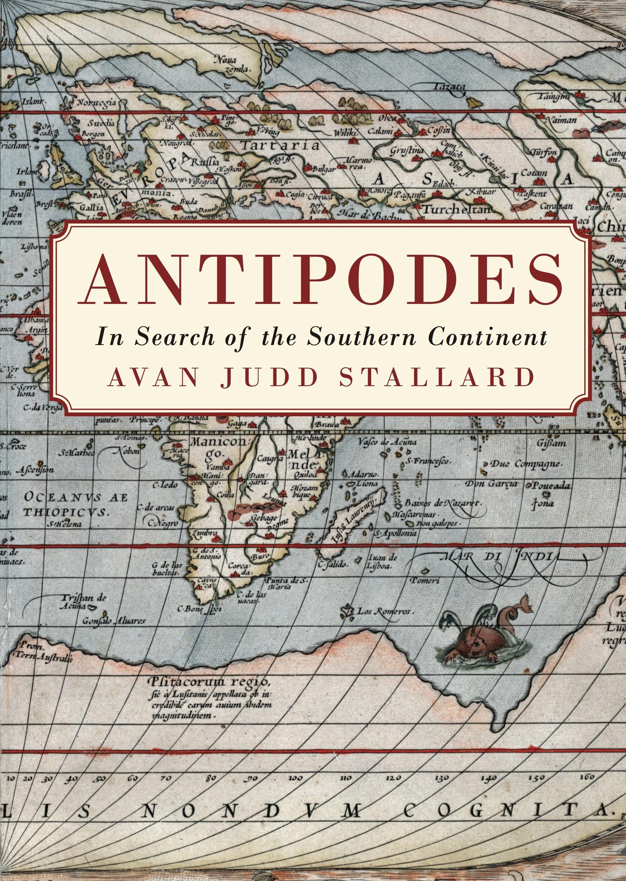 Antipodes: In Search of the Southern Continent