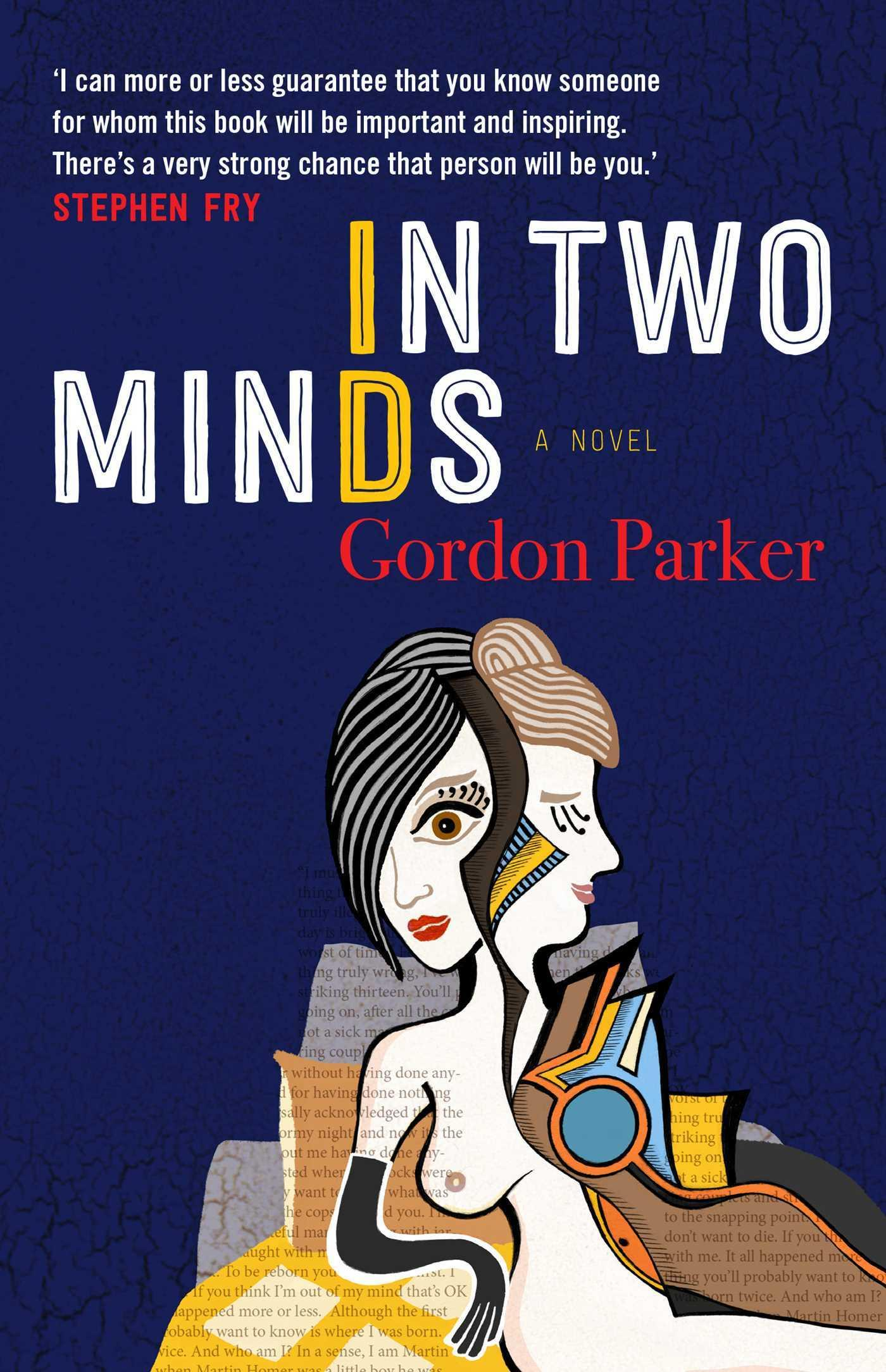 In Two Minds: ANovel