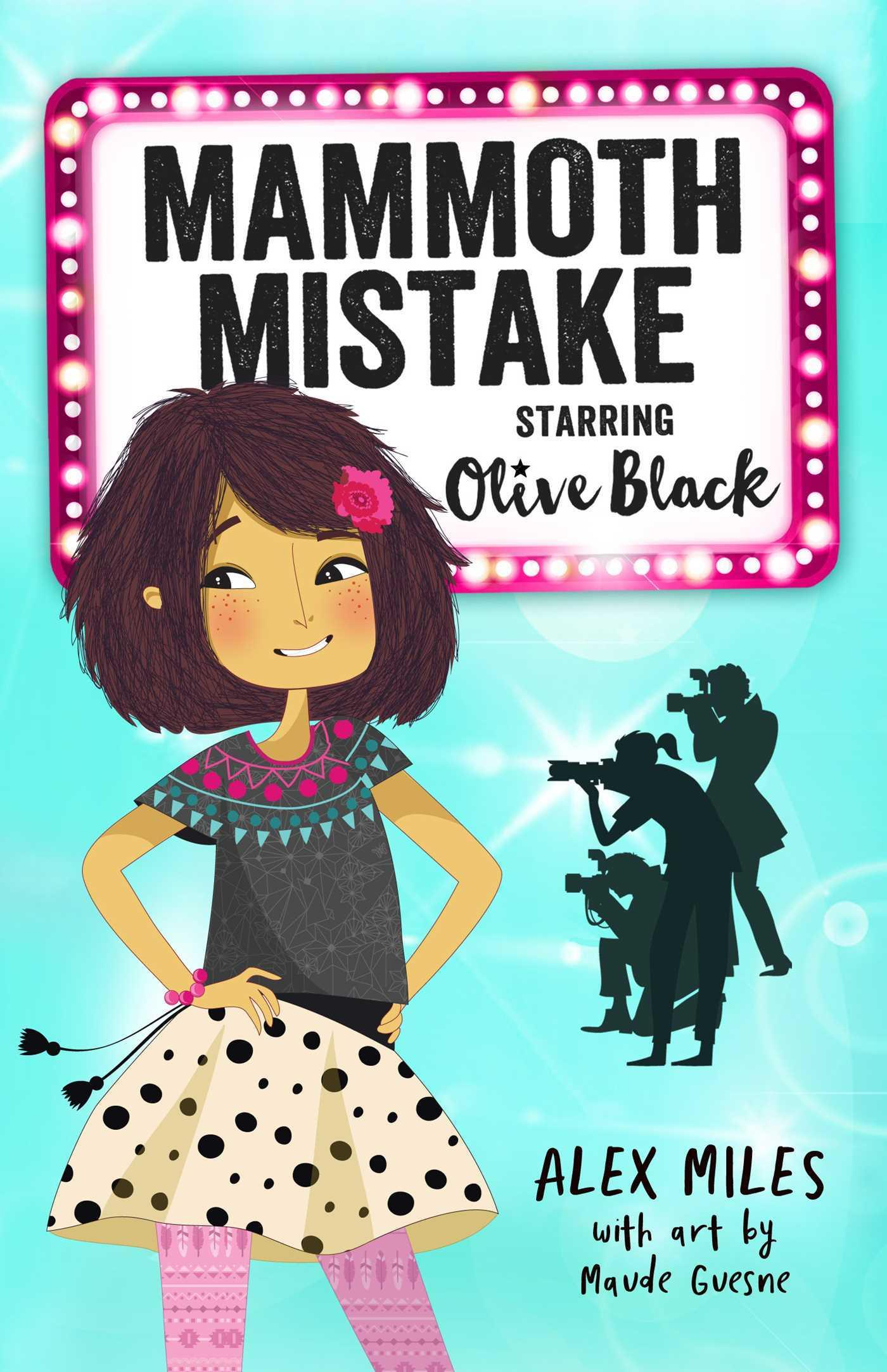 Mammoth Mistake, Starring Olive Black (Book 1)