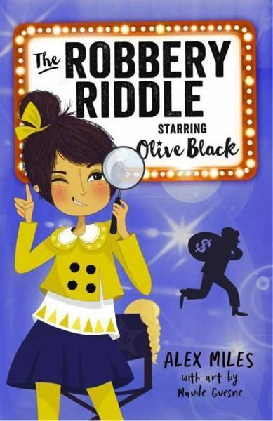 The Robbery Riddle, Starring Olive Black (Book 2)