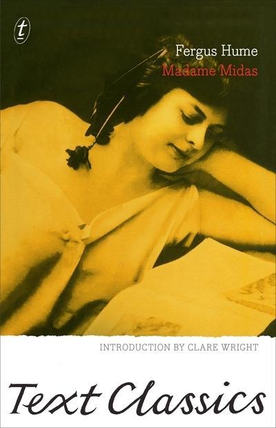 Madame Midas: Text Classics