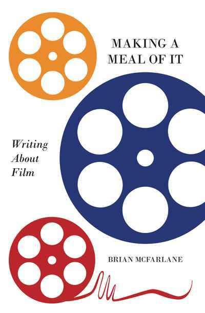 Making a Meal of It: Writing About Film