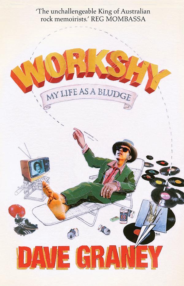 Work Shy: My Life as a Bludge