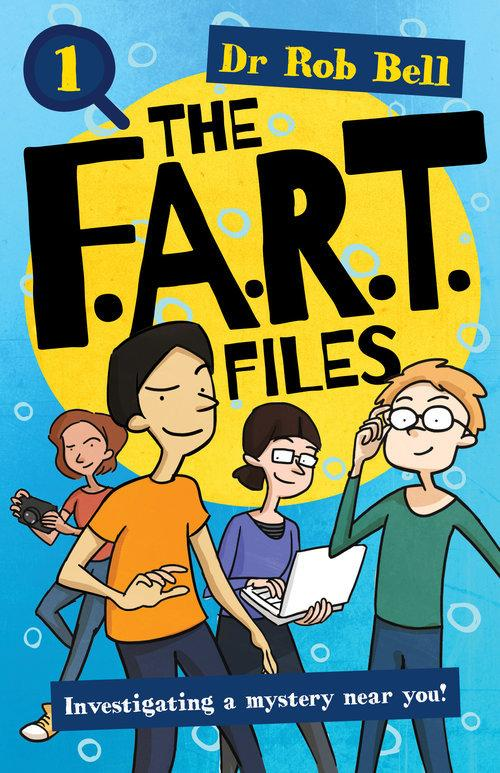 The F.A.R.T. Files Book 1
