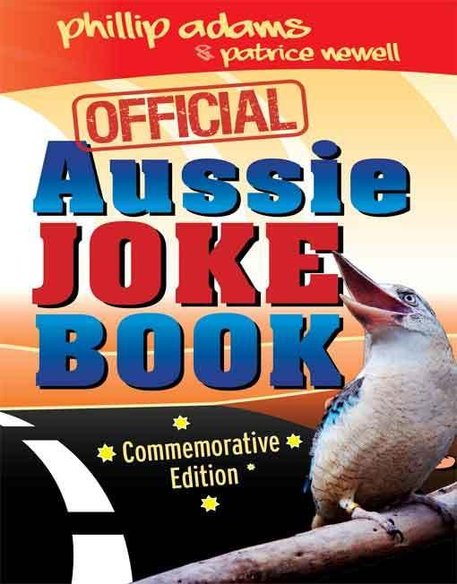 Official Aussie Joke Book:Commemorativeedition
