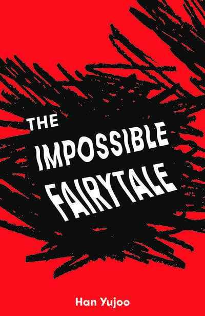 The Impossible Fairytale
