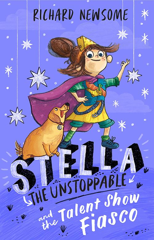 Stella the Unstoppable: The Talent Show Fiasco