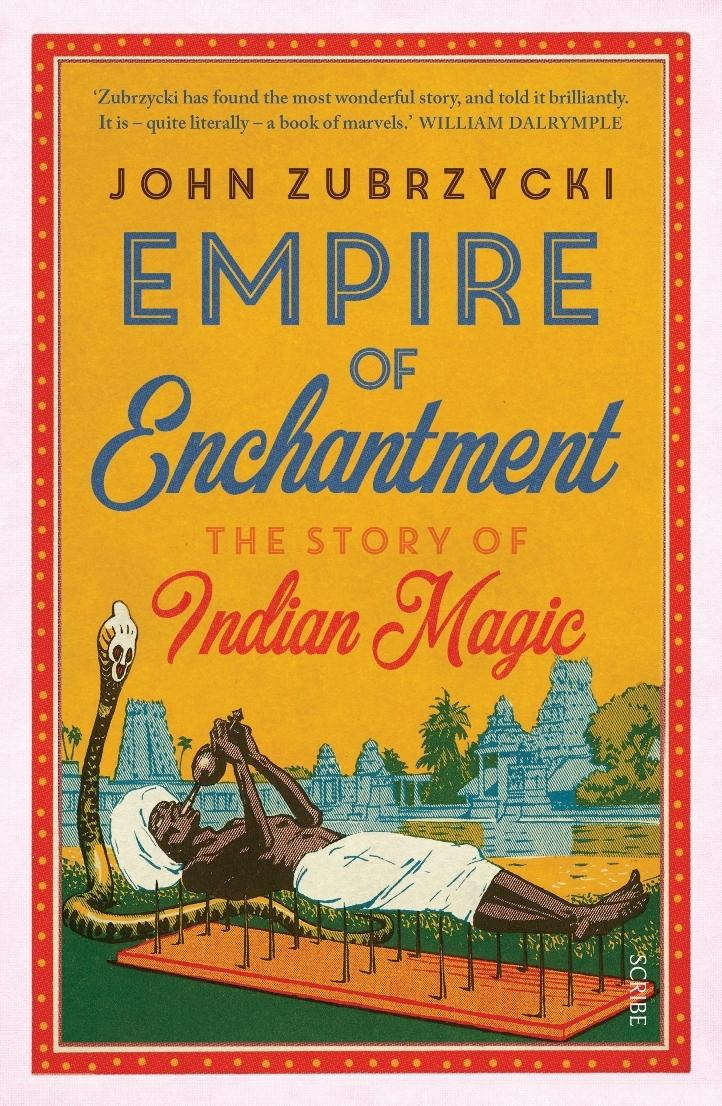 Empire of Enchantment: The Story ofIndianMagic