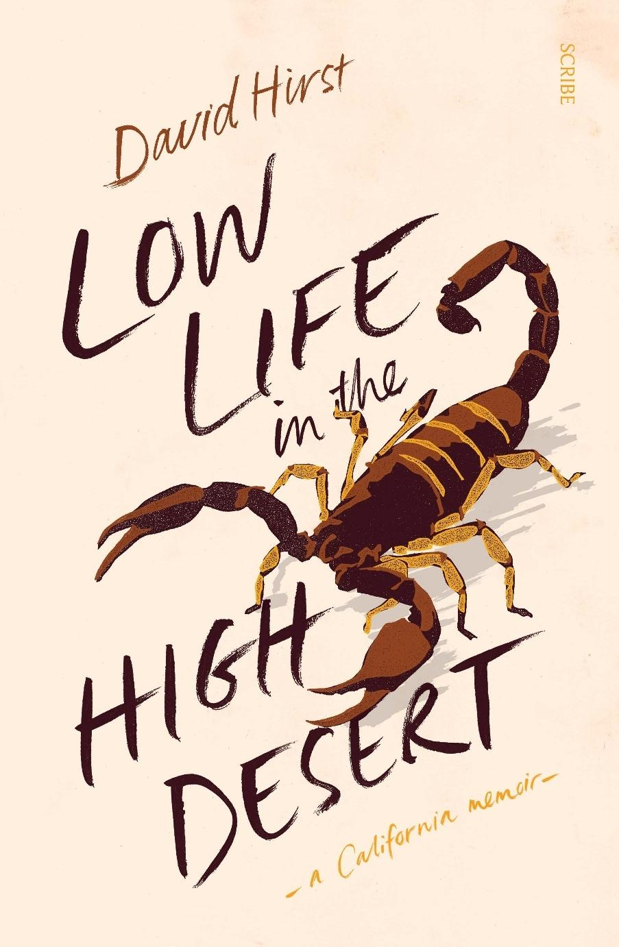Low Life in the High Desert: a California memoir