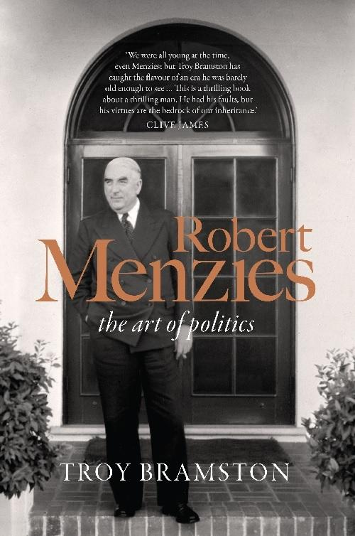 Robert Menzies: The ArtofPolitics