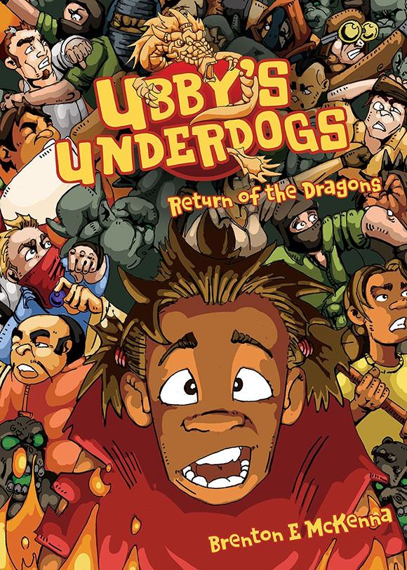 Ubby's Underdogs: Return oftheDragons