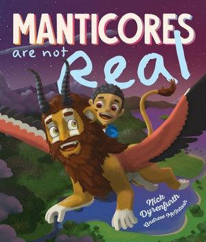 Manticores are not Real