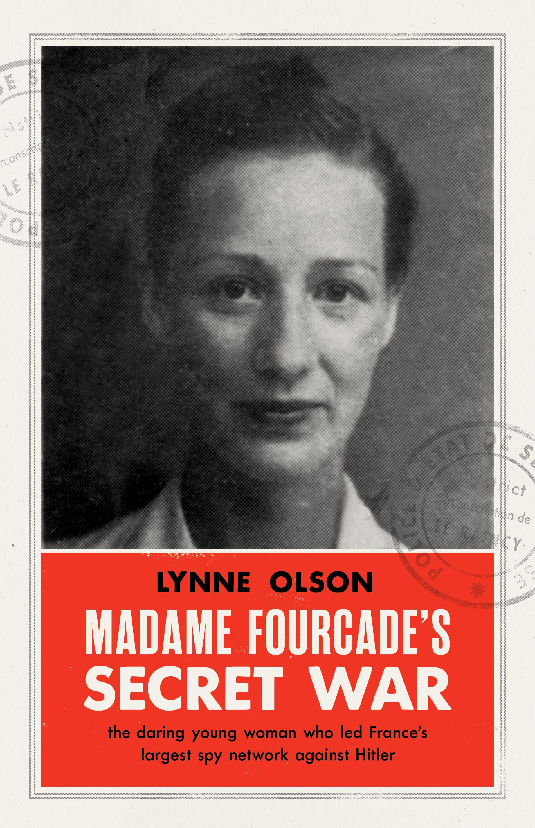 Madame Fourcade'sSecretWar