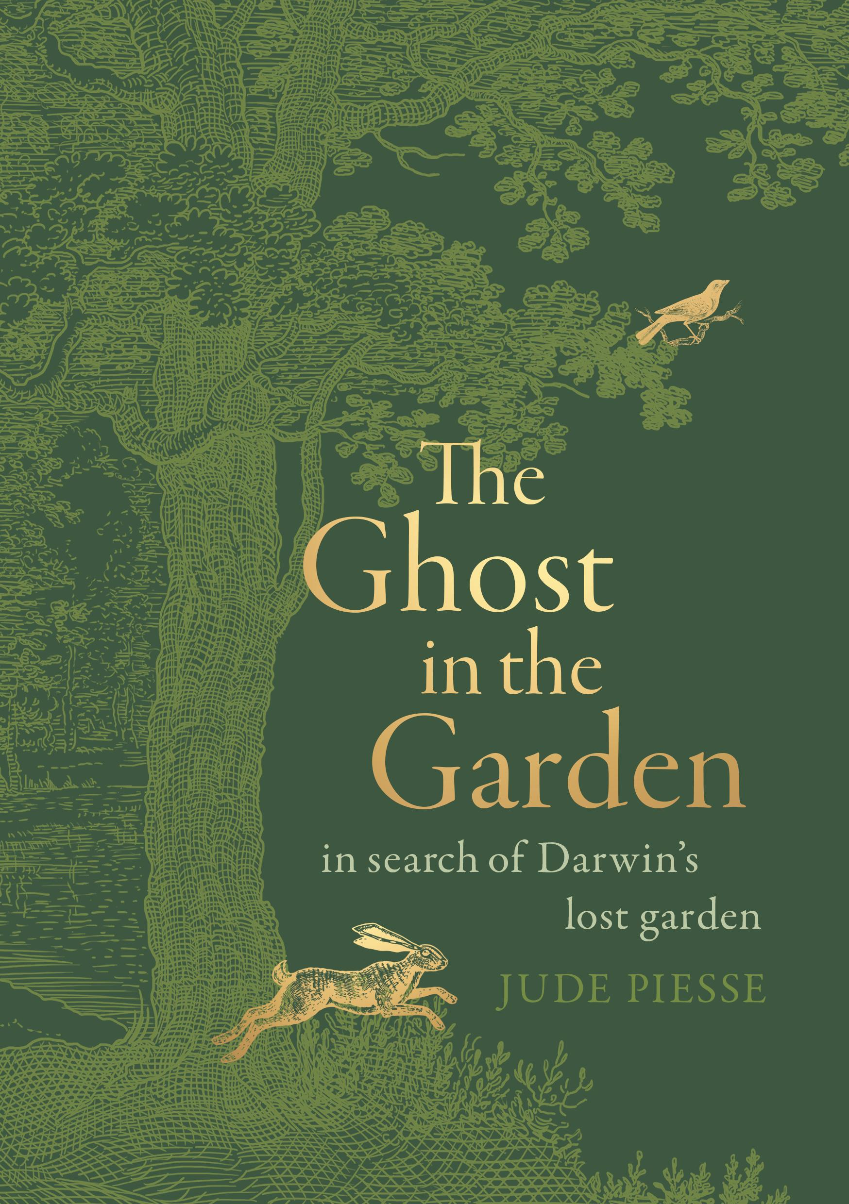 The Ghost In The Garden: In Search of Darwin's Lost Garden