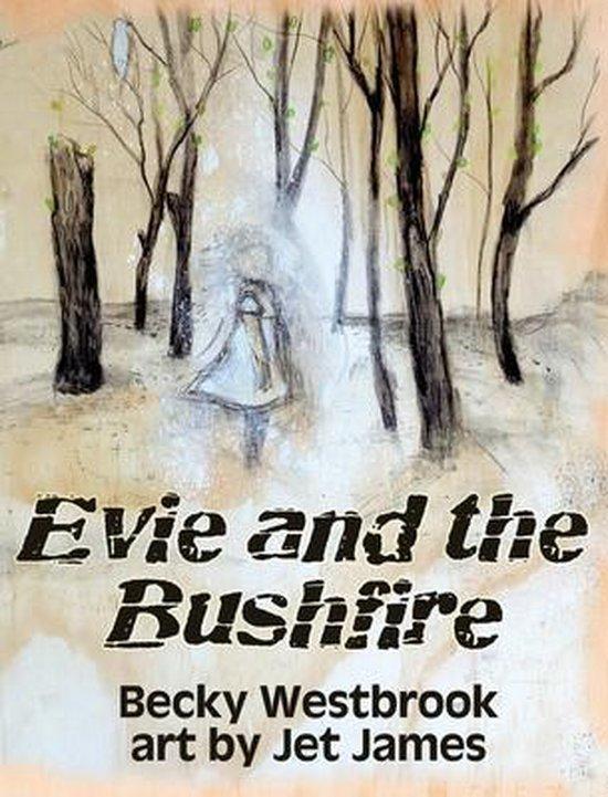 Evie andtheBushfire