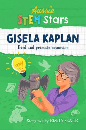 Aussie Stem Star:GiselaKaplan