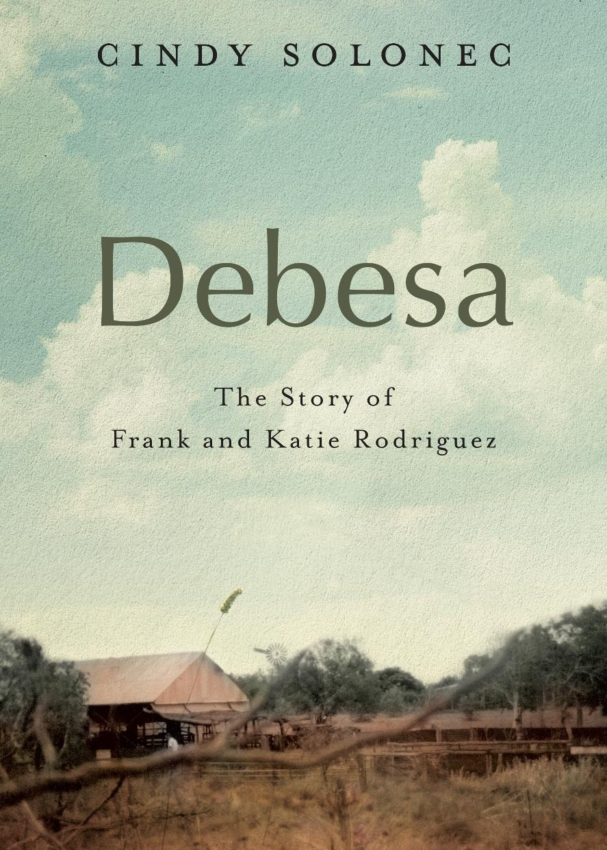 Debesa: The Story of Frank andKatieRodriguez