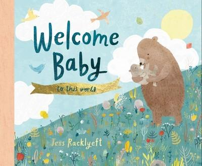 Welcome, Baby, toThisWorld!