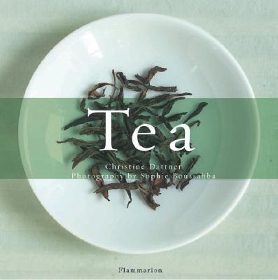 Tea:Volume 1: The History of Tea / Volume 2: The Taste of Tea: Volume 1: The History of Tea / Volume 2: The TasteofTea