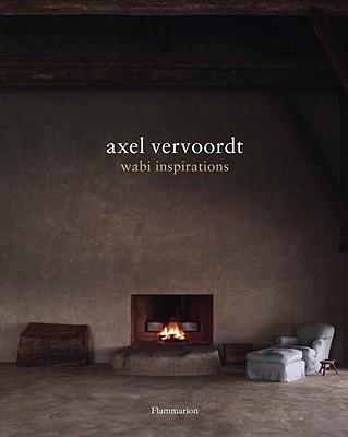 Axel Vervoordt:WabiInspirations