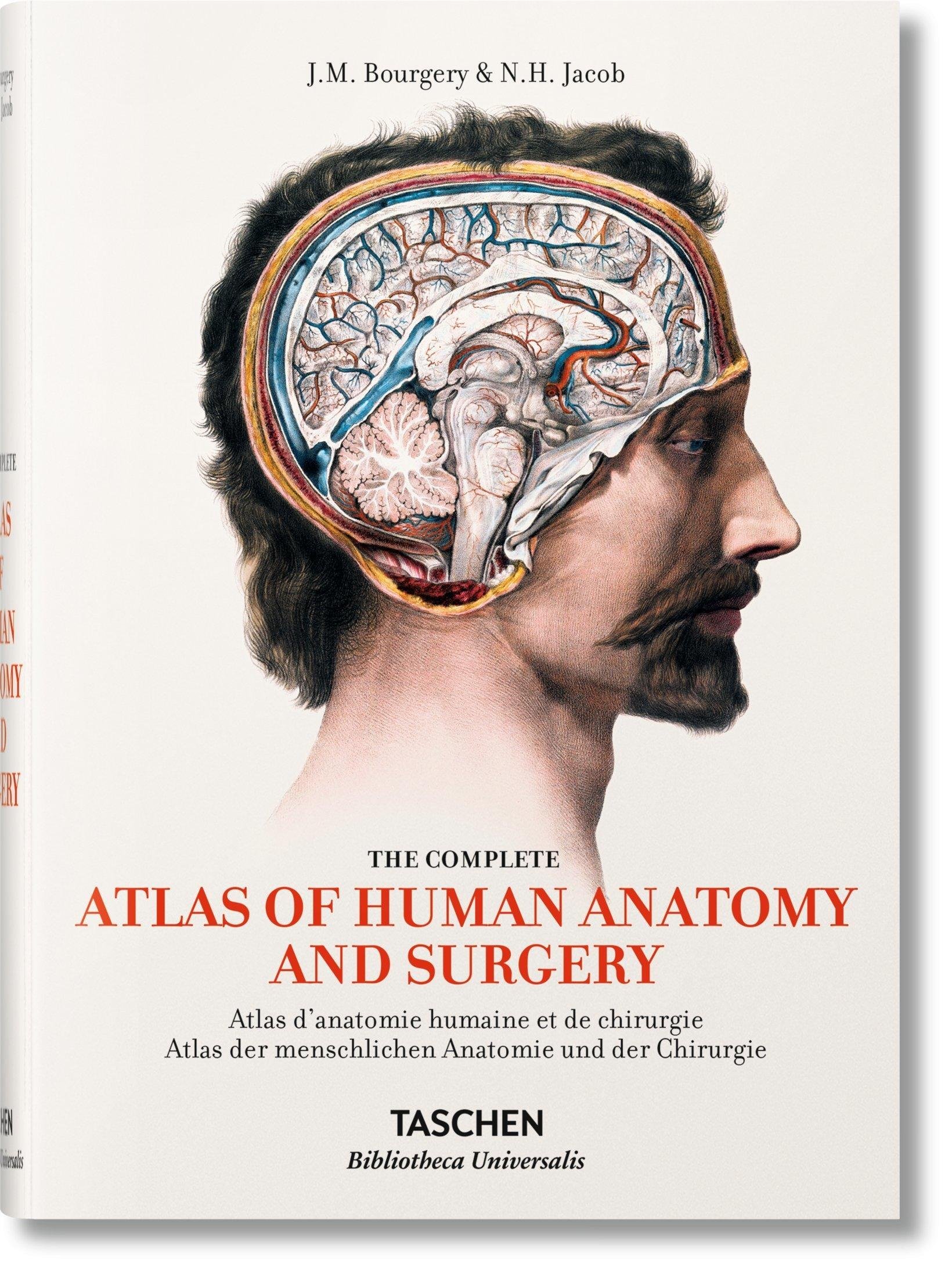 Bourgery: Atlas of Human Anatomy and Surgery by Jean-Marie Le Minor ...